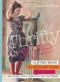 Thrifty Style: Clever Ways to Revamp Your Wardrobe by CICO Books,http://www.amazon.com/dp/1908170891/ref=cm_sw_r_pi_dp_b.S-sb0VVX3FHCJT