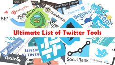 Ultimate List of Twitter Tools
