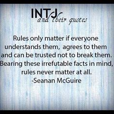 "INTJ: We won't follow ""The Rules,"" simply because they are ""the rules."""