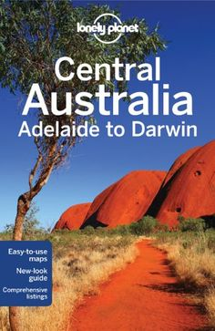 Lonely Planet Central Australia – Adelaide to « LibraryUserGroup.com – The Library of Library User Group