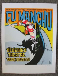 Original silkscreen concert poster for Fu Manchu at The Bluebird Theatre in Denver, CO in 2002. 20 x 26 inches.  Signed and numbered out of 260 by the artist Lindsey Kuhn.