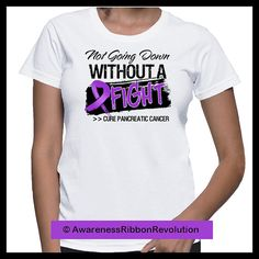 Not Going Down Without a Fight Pancreatic Cancer Shirt by RibbonRevolution