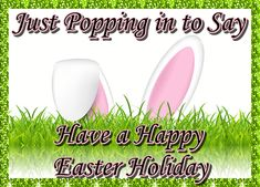 Just popping in with Easter greetings. Free online Easter Pop In ecards on Easter Thank You Wishes, Thank You Notes, Thank You Cards, Easter Messages, Easter Wishes, Family Wishes, Basket Ideas, Name Cards, Easter Baskets