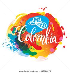 Hand lettering logo with watercolor elements. Vector illustration independence day of Colombia. Colombia Independence Day, Independence Day Poster, Carta Logo, Native Art, Letter Logo, Burger King Logo, Hand Lettering, Neon Signs, Watercolor