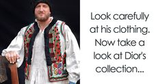 Romanian People Noticed That Dior Copied Their Traditional Clothing And Decided To Fight Back In A Genius Way   Bored Panda