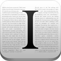 Instapaper. Whether you're reading it on your Kindle, iPhone, or iPad, Instapaper is awesome for reading long-form articles and posts.