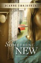 Something New (The Plain City Bridesmaids) by Dianne Christner