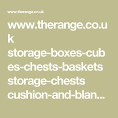 www.therange.co.uk storage-boxes-cubes-chests-baskets storage-chests cushion-and-blanket-boxes elephant-storage-trunks
