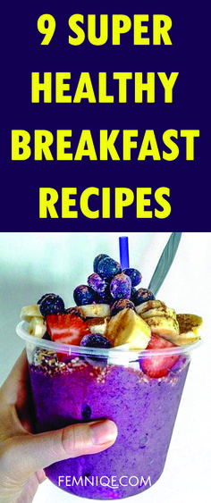 9 Super Healthy Breakfast Recipes For Weight Loss | healthy breakfast recipes on the go | healthy breakfast recipes clean eating | healthy breakfast recipes with eggs | weight loss meals