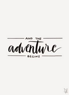 And the adventure begins. / Original Canvas / Lettering by The Happy Candle / /thehappycandle/ #lettering #typography #quote