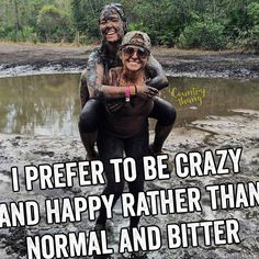 I prefer to be crazy and happy rather than normal and bitter. #countrygirls…