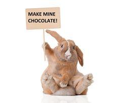 Adopting An Easter Bunny? Make Mine Chocolate!