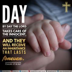 Day by day the Lord takes care of the innocent, and they will receive an inheritance that lasts forever. Psalms 37:18 NLT Best Bible Verses, Spiritual Needs, Take Care, Psalms, Lord