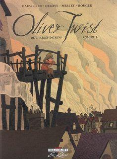 Oliver Twist de Charles Dickens. Volume 1. Loïc Dauvillier