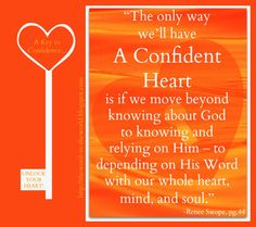 """Renee Swope, """"A Confident Heart"""" (Ch.2).  #perfectlove"""
