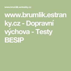 www.brumlik.estranky.cz - Dopravní výchova - Testy BESIP