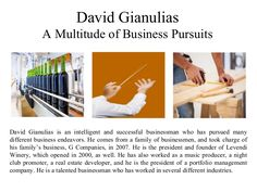 David Gianulias: A multitude of business pursuits