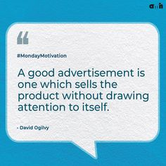 """Eye-catching advertisements are fine, but if they're detracting from the focus of your advertisement (AKA the product or service) they've failed to fulfill their function. Ogilvy firmly believed that a successful advertisement would spur the audience to think, """"I never knew that before, I must try this product.""""  #amh #monday #brand #brandstrategies #brandstrategy #advertising #adagency #advertisingagency #successful #businessmind #businessstrategy #customer #businessquotes #quotes…"""
