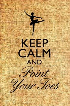 Keep calm and pointe toes