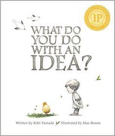 What Do You Do With an Idea?: Kobi Yamada, Mae Besom  #Books #Kids
