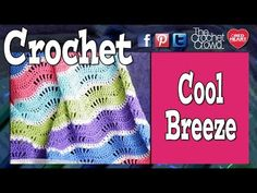 Cool Breeze Baby Blanket + Video Tutorial - The Crochet Crowd