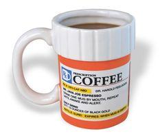 Big Mouth Toys The Prescription Coffe. Big Mouth Toys The Prescription Coffe Prescription Bottles, Pill Bottles, Medicine Bottles, Funny Coffee Cups, Coffee Mugs, Drink Coffee, Coffee Drinkers, Coffee Art, Coffee Nook