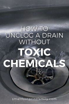 Too often we reach for the toxic stuff to get the job done, when there are easy, safe and natural ways to unclog a drain without chemicals. #greenliving #greencleaning #ecofriendly #sustainability #gogreen #naturalliving #climatechange #nontoxic #savetheoceans