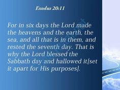 exodus 20 11 the sabbath day and made powerpoint church sermon Slide04  http://www.slideteam.net/