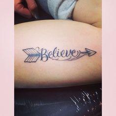 Believe and arrow tattoo. I love it!: