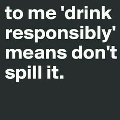 If you are looking for some best Alcohol Quotes Funny then you are in the right place. In this post, you'll get some of the latest Alcohol Quotes Funny Sarcastic Quotes, Funny Quotes, Funny Memes, Funny Sarcastic, Funny Drinking Quotes, Hilarious Sayings, Drinking Jokes, Drunk Quotes, Hilarious Animals