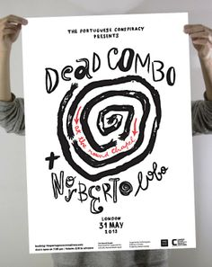 Dead Combo + Norberto Lobo poster by Sara Westermann Screen Print Poster, Poster On, Photomontage, Favorite Words, Tampons, Typography Design, Screen Printing, Design Inspiration, Graphic Design