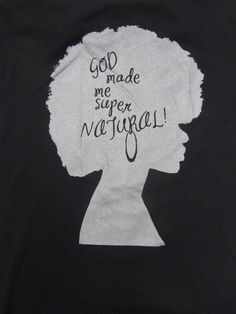 Natural Hair Shirt Supernatural by 7evolution on Etsy/ cute products, check it out!