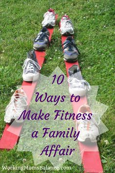 10 Ways to Make Fitness a Family Affair - Working Mom's Balance Get Healthy, Healthy Exercise, Eating Healthy, Healthy Habits, Healthy Living, Healthy Recipes, Photo Food, Thing 1, Christian Parenting