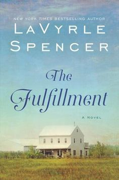 """Read """"The Fulfillment"""" by LaVyrle Spencer available from Rakuten Kobo. New readers will fall in love with New York Times bestselling author LaVyrle Spencer's unforgettable novels—and for thos. Lavyrle Spencer, Amish Books, Passionate Love, New Readers, Love Can, Used Books, Romance Books, Fiction Books, Bestselling Author"""