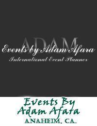 Events By Adam Afara In Anaheim California
