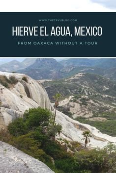 Hierve El Agua translates to 'the water boils'.  Boasting natural springs and waterfall-like rock formations, Hierve El Agua is a must visit.  I'll tell you how you can visit Hierve El Agua from Oaxaca without a tour. Hierve El Agua Oaxaca. Hierve El Agua Mexico. Hierve El Agua Oaxaca Mexico.