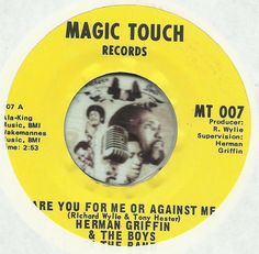 HERMAN GRIFFIN & THE BOYS Are You For Me Or Against Me NORTHERN SOUL R&B 45 RPM