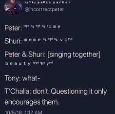 Beauty and the Yeet Starring Tom Holland and Letitia Wright Avengers Humor, Marvel Jokes, Funny Marvel Memes, Dc Memes, Marvel Dc Comics, Marvel Avengers, Avengers Quotes, Tom Holland, Marvel Universe