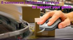 #Ecommerce #Fulfillment Services