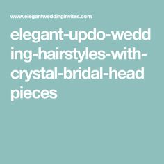 elegant-updo-wedding-hairstyles-with-crystal-bridal-headpieces