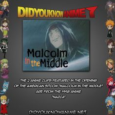 """The 2 anime clips featured in the opening of the American sitcom """"Malcolm in the Middle"""" are from the 1998 anime """"Nazca"""""""
