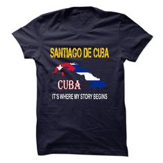 Best gift - SANTIAGO DE CUBA Its where my story begins T-shirt/mug BLACK/NAVY/PINK/WHITE M/L/XL/XXL/3XL/4XL/5XL