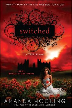 Switched (Trylle Trilogy, #1) by Amanda Hocking #Trylle #AmandaHocking #Books #YABooks #ParanormalRomance