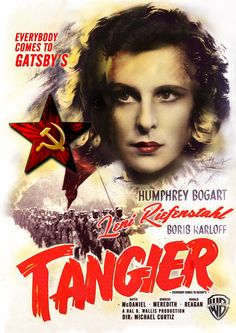 Lavie Tidhar's novel 'A Man Lies Dreaming'. Poster created for 'Tangier' starring Leni Riefenstahl in the best fake film ever. The 'Casablanca' poster… Cinema Posters, Film Posters, Leni Riefenstahl, Men Lie, Humphrey Bogart, Vintage Movies, Casablanca, Fiction, Novels
