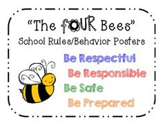 "The FOUR Bees PBIS school rules posters.   UPDATED!   Now includes ""Be Prepared""  FREE!"