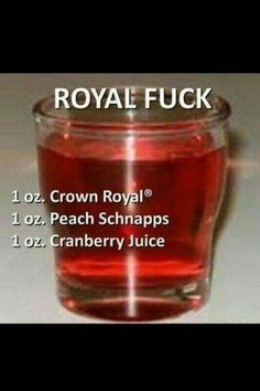 This cocktail 🍸 is the Royal 👑 Fuck - 1 oz. Peach 🍑 Schnapps, and 1 oz. Liquor Drinks, Cocktail Drinks, Bourbon Drinks, Holiday Drinks, Summer Drinks, Smoothies, Alcohol Recipes, Non Alcoholic, Alcoholic Beverages