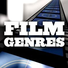 Film Genres: Film genres are various forms or identifiable types, categories, classifications . Film Class, Film Genres, Story Structure, Media Literacy, Screenwriting, Filmmaking, The Fosters, Literature, Romance