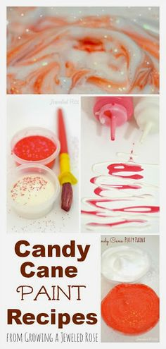 Candy cane paint recipes from Growing a Jeweled Rose