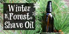 If you love resinous, woodsy, and coniferous scents, as well as the closest and most comfortable shave possible, try this winter forest shave oil recipe!