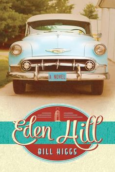 Eden Hill by Bill Higgs | Waiting on Wednesday